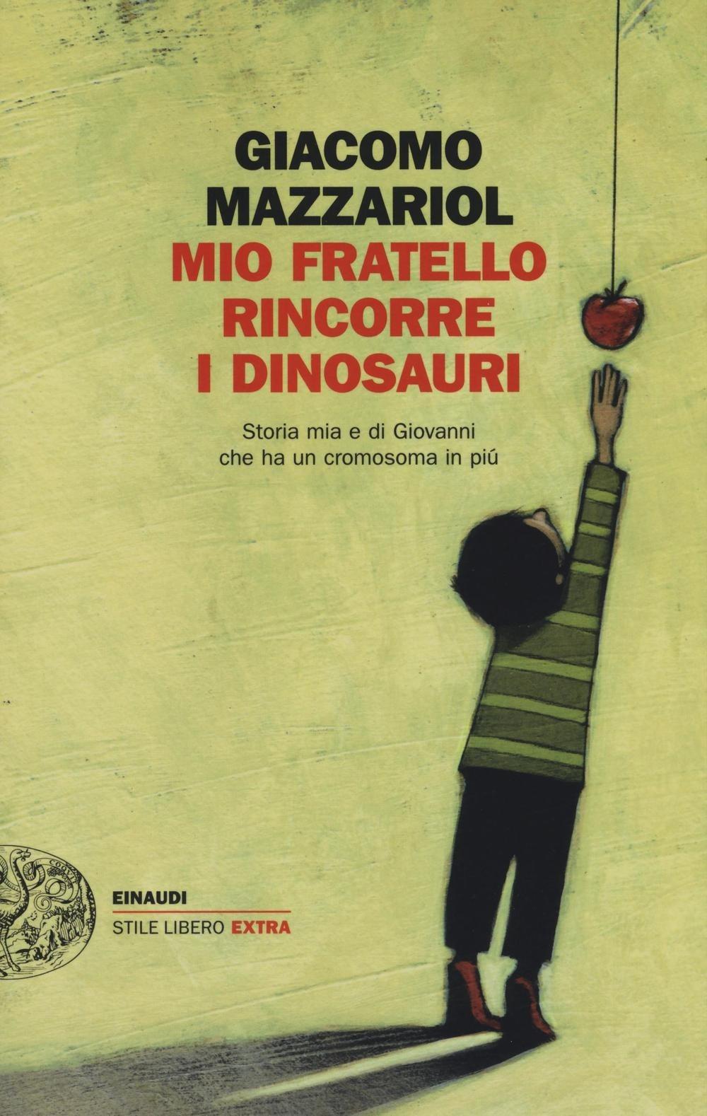 copertina-mio-fratello-rincorre-i-dinosauri